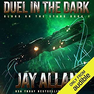 Duel in the Dark     Blood on the Stars, Book 1              By:                                                                                                                                 Jay Allan                               Narrated by:                                                                                                                                 Luke Daniels                      Length: 12 hrs and 56 mins     127 ratings     Overall 4.5