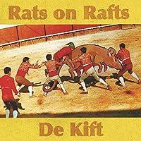 Rats on Rafts/De Kift [12 inch Analog]