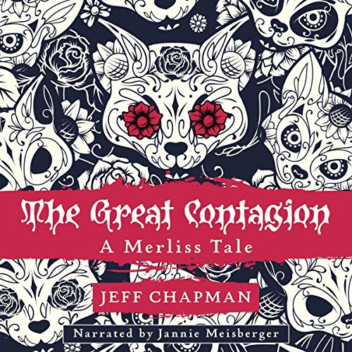 The Great Contagion Audiobook By Jeff Chapman cover art