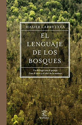 El lenguaje de los bosques eBook: Gortari, Asier Larretxea ...