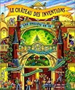Le Château des inventions (Livre et château dépliant) de Steve Cox
