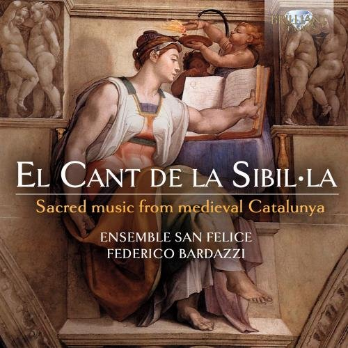 El Cant de la Sibilla: Sacred Music from medieval Catalunya