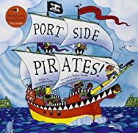 Barefoot Books Port Side Pirates with Cdex, Blue, White (9781846866678) (Barefoot Books Singalongs)