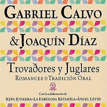 Trovadores y Juglares, Romances de Tradición Oral