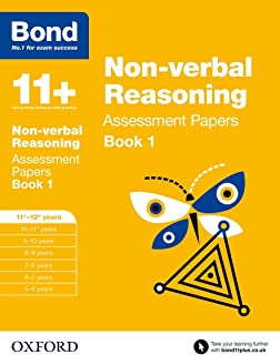Bond 11+: Non-verbal Reasoning: Assessment Papers: 11+-12+ years Book 1