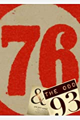 76 and the Odd 93 Kindle Edition