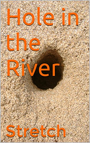 Hole in the River (Granite Pools Book 6) (English Edition)