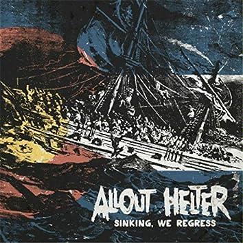 Sinking, We Regress