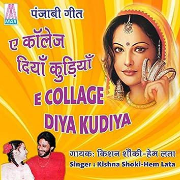 E College Diya Kudiya - Punjabi Geet