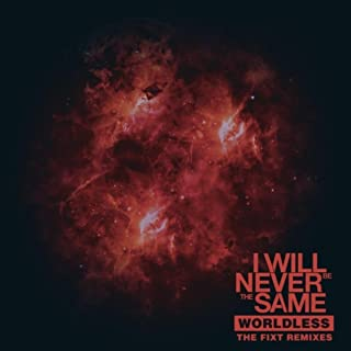 Worldless (The FiXT Remixes)