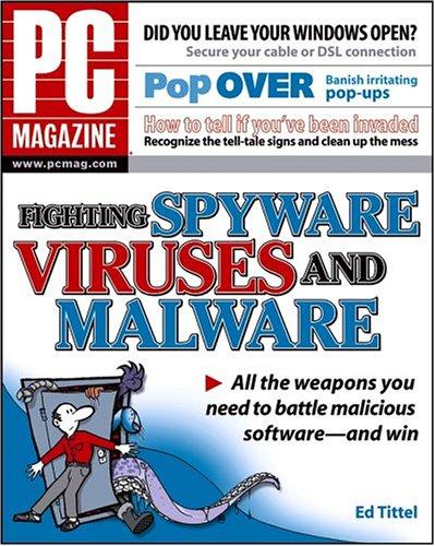 Spyware, Viruses, and Malware (