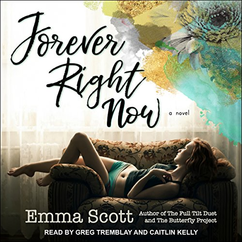 Forever Right Now                   By:                                                                                                                                 Emma Scott                               Narrated by:                                                                                                                                 Greg Tremblay,                                                                                        Caitlin Kelly                      Length: 10 hrs and 47 mins     45 ratings     Overall 4.5