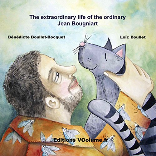 The extraordinary life of the very ordinary Jean Bougniart audiobook cover art