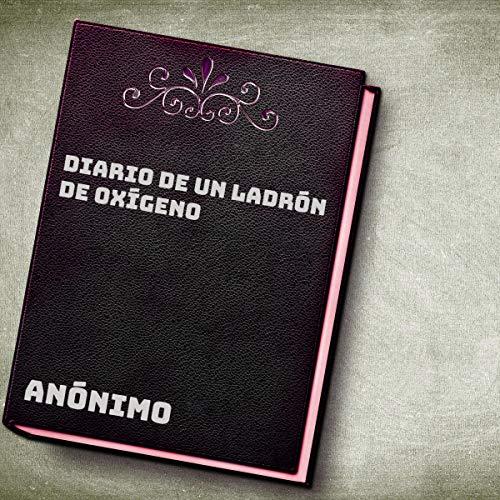 Diseño de la portada del título Diario de un ladrón de oxígeno