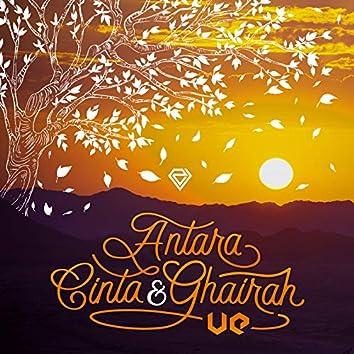 Antara Cinta & Ghairah