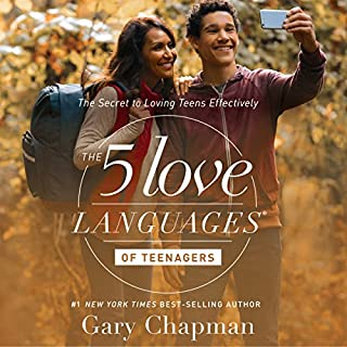 The 5 Love Languages of Teenagers     The Secret to Loving Teens Effectively              By:                                                                                                                                 Gary Chapman                               Narrated by:                                                                                                                                 Chris Fabry                      Length: 8 hrs and 25 mins     328 ratings     Overall 4.8