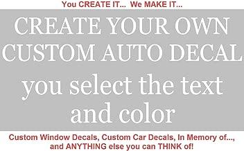 Custom Window Decals - CREATE YOUR OWN custom window decals for cars, custom window decals for trucks, custom window decals for business - High Quality Vinyl!