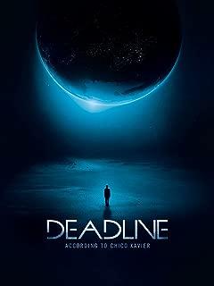 Deadline - According to Chico Xavier
