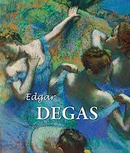 Edgar Degas (Best of) by [Nathalia Brodskaya, Edgar Degas]