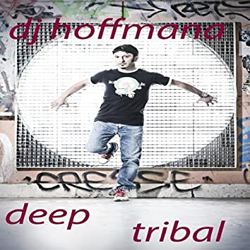 Deep Tribal