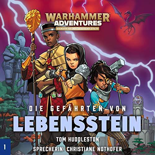Die Gefährten von Lebensstein: Warhammer Adventures - Die Acht Reiche