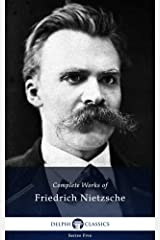 Delphi Complete Works of Friedrich Nietzsche (Illustrated) (Series Five Book 24) Kindle Edition