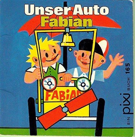 Pixi-Buch 165: Unser Auto Fabian