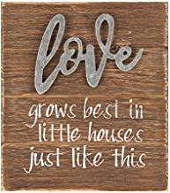Love Grows Best in Little Houses Just like This Wood Sign - Farmhouse Decor - Rustic Decor - Housewarming Gift - Wedding Gift - Primitive - Wood Sign Housewarming gift -cottage decor