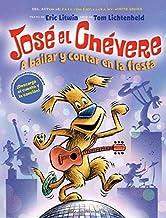 A José el Chévere: A bailar y contar en la fiesta (Groovy Joe: Dance Party Countdown) (2) (Spanish Edition)