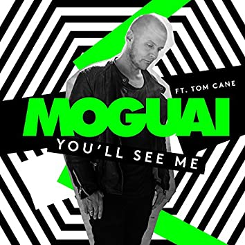 You'll See Me (feat. Tom Cane)
