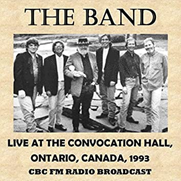 Live at the Convocation Hall, Ontario, Canada, 1993 (Fm Radio Broadcast)