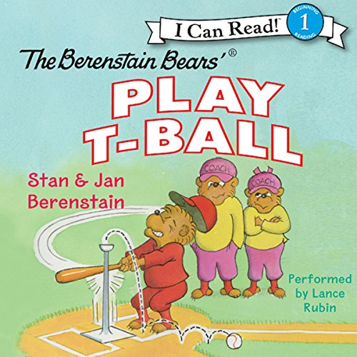 The Berenstain Bears Play T-Ball audiobook cover art