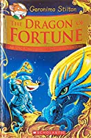 The Dragon of Fortune: An Epic Kingdom of Fantasy Adventure (Geronimo Stilton: Kingdom of Fantasy Adventure)