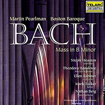 Bach: Mass in B Minor, BWV 232