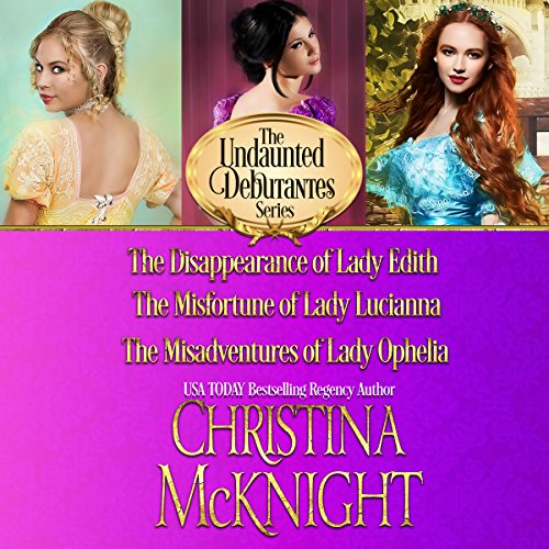 The Undaunted Debutantes Series: Books 1-3 audiobook cover art