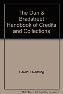 The Dun & Bradstreet Handbook of Credits and Collections