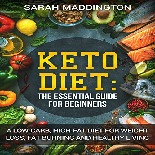 Keto Diet: A Complete Guide for Beginners audiobook cover art