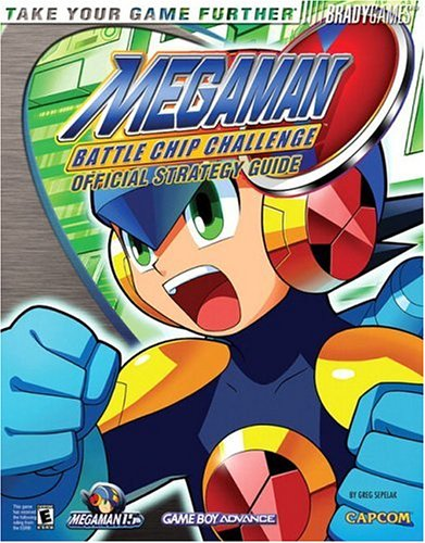 Mega Man Battle Chip Challenge: Official Strategy Guide