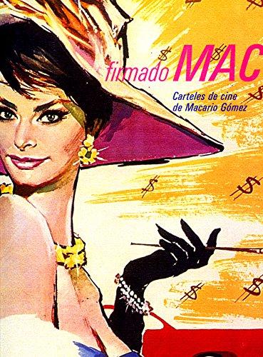 Firmado MAC. Carteles de cine de Macario Gómez