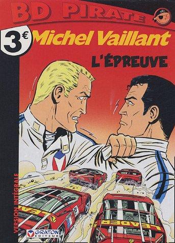 Michel Vaillant, Tome 65 : L'épreuve