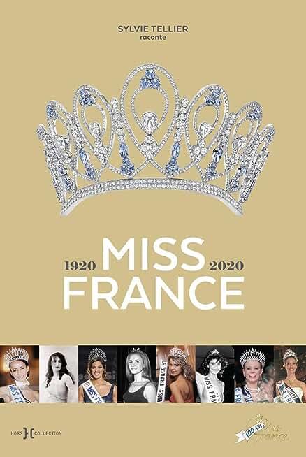 Miss France, 1920-2020