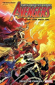 Avengers By Jason Aaron Vol. 8: Enter The Phoenix (Avengers (2018-)) by [Jason Aaron, Leinil Francis Yu, Dale Keown, Javier Garron, Luca Maresca]