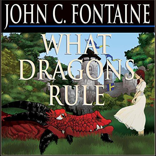What Dragons Rule audiobook cover art