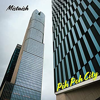 Pih Poh City