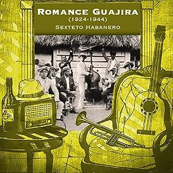 Romance Guajira (1924-1944)