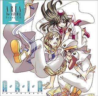 「ARIA The NATURAL」Drama CDI