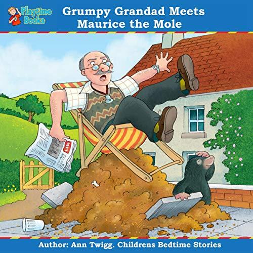 Grumpy Grandad Meets Maurice the Mole cover art