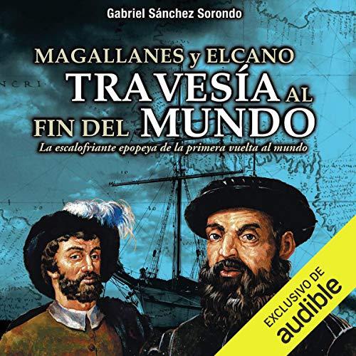 Diseño de la portada del título Magallanes y Elcano: travesía al fin del mundo