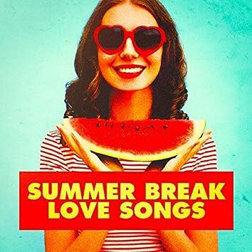 Summer Break Love Songs