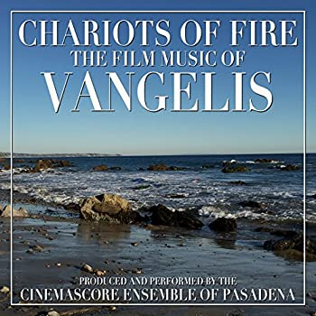 Chariots of Fire  The Motion Picture Themes of Vangelis
